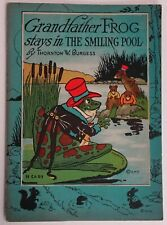 Vintage Book 1928 Grandfather Frog Stays In Smiling Pool By Burgess