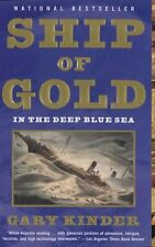 Ship of Gold in the Deep Blue Sea: The History and