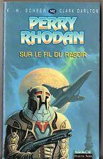 PERRY RHODAN n°142 ¤ SUR LE FIL DU RASOIR ¤ EO 1999 fleuve noir