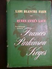 Two Full Length Novels by Frances P Keyes, Lady Balance Farm, Queen Anne's Lace