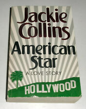 Jackie Collins - American Star: A Love Story