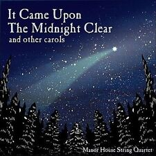 It Came Upon The Midnight Clear (CD, Aug-2012, Manor House Music)