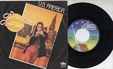 ROMINA POWER raro disco 45 giri  MADE in ITALY   U.S.America 1979