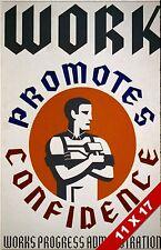 VINTAGE WORK PROMOTES CONFIDENCE AMERICAN PROPAGANDA POSTER RETRO WPA ART PRINT