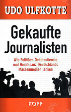 GEKAUFTE JOURNALISTEN - Udo Ulfkotte BUCH - KOPP VERLAG - NEU
