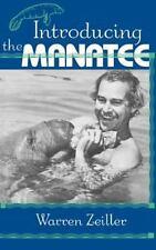 Introducing the Manatee: By Zeiller, Warren