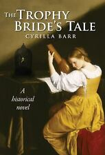 The Trophy Bride's Tale