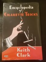 The Encyclopedia of Cigarette Tricks - Keith Clark magic book street show manual