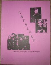 "Babylon 5 Fanzine ""Catalyst"" FEMSLASH Novel"
