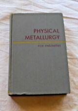 Physical Metallurgy for Engineers