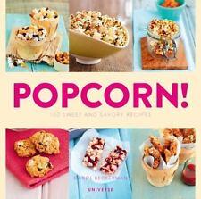 Popcorn!: 100 Sweet and Savory Recipes-ExLibrary