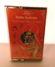 Ford Audio Systems Demonstration Cassette Tape You've Never Heard It So Good