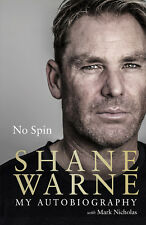 No Spin: My Autobiography - Auto Biography by Shane Warne - Hardback Book