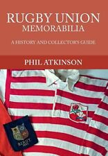 Rugby Union Memorabilia: A History and Collector's Guide New Paperback Book Phil
