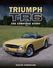 Tr6 Triumph The Complete Story Book David Knowles
