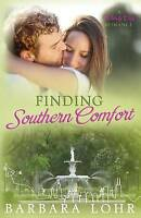 NEW Finding Southern Comfort: A Windy City Romance Prequel by Barbara Lohr