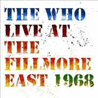 Live at The Fillmore East Saturday April 6, 1968 [VINYL]