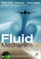 Fluid Mechanics by David R. Dowling, Ira M. Cohen and Pijush K. Kundu (2011,...