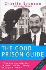 The Good Prison Guide,Richards, Stephen, Bronson, Charles,New Book mon0000131079