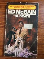 ED McBAIN: 'TIL DEATH Paperback Novel Mystery Crime Vintage Rare 1975 Signet