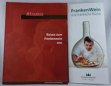 FRANKEN Wein. Schöner. Land! Reisen zum Frankenwein 2015 + und fränkische Küche