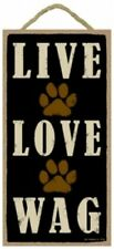 """LIVE LOVE WAG SUPER CUTE Dog Sign WITH PAW PRINTS 10 """"x 5"""" NEW Wood Plaque S98"""