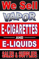We Sell  E  Cigarettes & E  Liquids 24x36 advertising poster