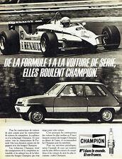 Publicité Advertising 097  1983  bougies Champion  Formule 1 & renault 5  R5
