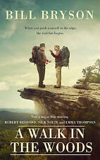 A Walk in the Woods: The World's Funniest Travel Writer Takes a Hike by Bill...
