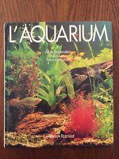 L'Aquarium - Alain Breitenstein - La Maison Rustique