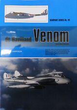 Warpaint Series No.44 - De Havilland Venom and Sea Venom      40 Pages      Book