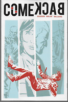 Comeback by Brisson, Walsh & Bellaire 2013, Paperback Image Comics OOP