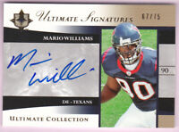 MARIO WILLIAMS RC 2006 ULTIMATE COLLECTION SIGNATURES AUTO #67/75 TEXANS ROOKIE
