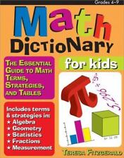 Math Dictionary for Kids: The Essential Guide to Math Terms, Strategies, and Tab