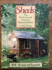 Sheds The Do-It-Yourself Guide for Backyard Builders by David Stiles