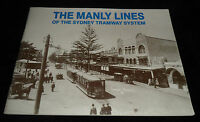 The Manly Lines of the Sydney Tramway System. Paperback 1995 V/Good+