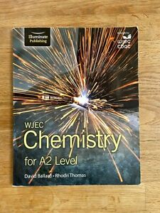 WJEC Chemistry for A2 Level by Ballard and Thomas - Very Good Condition