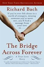 The Bridge Across Forever: A True Love Story, Bach, Richard, Good Book