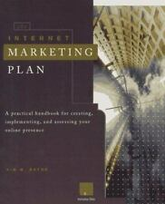 The Internet Marketing Plan: A Practical Handbook for Creating, Implementing and