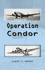Operation Condor by Albert Norman (2009, Paperback)