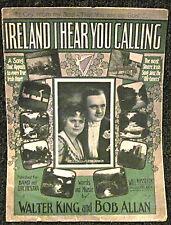 Irish Sheet Music IRELAND I HEAR YOU CALLING 1915 Vaudeville Immigrant Song LF