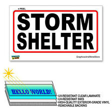 "Storm Shelter - 12"" x 6"" - Laminated Sign Window Sticker"