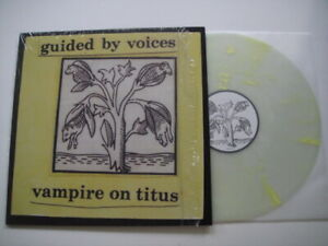 Guided By Voices – Vampire On Titus LP Scat Records – SCAT50 UK 2020