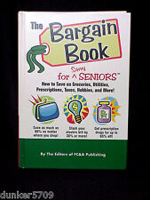 THE BARGAIN BOOK FOR SAVVY SENIORS -HOW TO SAVE BY THE EDITORS OF FC&A PUBLISHER