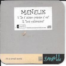 CD SINGLE PROMO 2 TITRES--MENELIK--JE T'AIME COMME T'ES / LES VALSEUSES