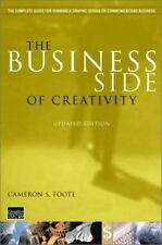 The Business Side of Creativity: The Complete Guide for Running a Graphic Design