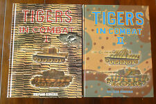 TIGERS In Combat Vol 1 & 2 Set by Wolfgang Schneider Hardback Set JJ Fedorowicz