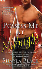 Possess Me at Midnight by Shayla Black (Paperback) New Book
