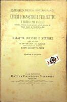 TRATTATO DI MALATTIE CUTANEE E VENEREE 52 figure Vallardi 1928