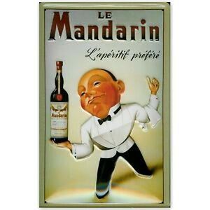 LE MANDARIN  FRENCH APERITIF, EMBOSSED(3D) ADVERTISING SIGN 30x20cm BAR/PUB/CAFE